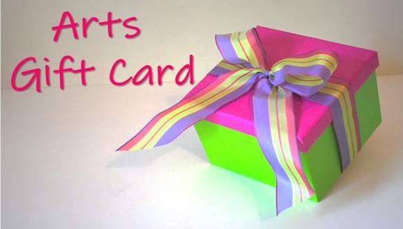 Arts Gift Card