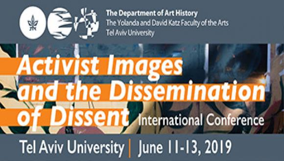 כנס בינלאומי בנושא צילום - Activist Images and the Dissemination of Dissent