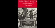 Reading Plays: Interpretation and Reception