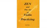 ZEN and The Art of Violin Practicing