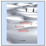 Building across worlds